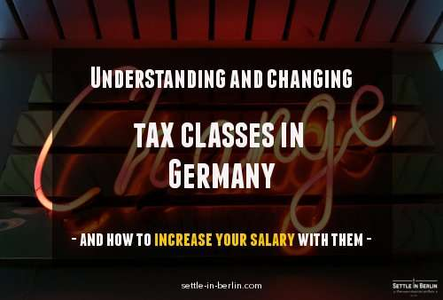 Understanding Tax Classes In Germany And How To Change Yours Sib