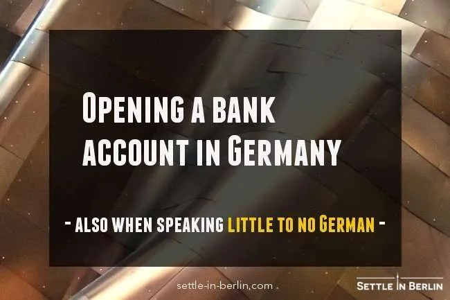 Open a german bank account - the A to Z guide (updated 2019)