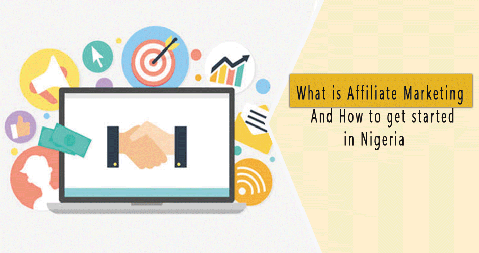 Affiliate-Marketing-and-How-to-get-started-in-Nigeria