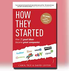 How They Started by Carol Tice & David Lester