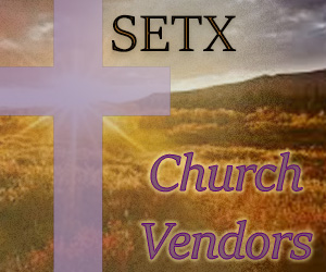 Church Vendors Southeast Texas