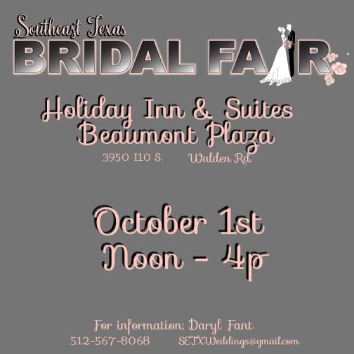 bridal fair Southeast Texas, bridal fair Beaumont TX, bridal fair SETX, Bridal Fair Golden Triangle TX, Bridal event Beaumont TX, Bridal Extravaganza Beaumont TX,