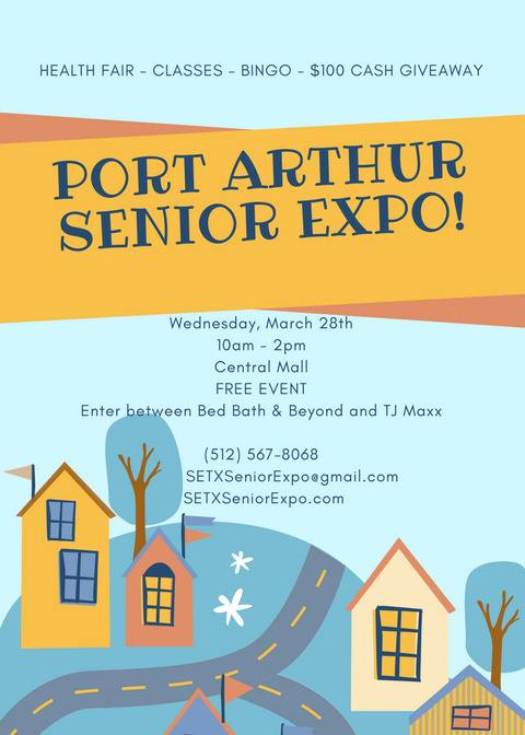 Port Arthur Senior Expo, Port Arthur Health Fair, Central Mall Senior Expo, Central Mall Health Fair, senior marketing Port Arthur, senior advertising Southeast Texas