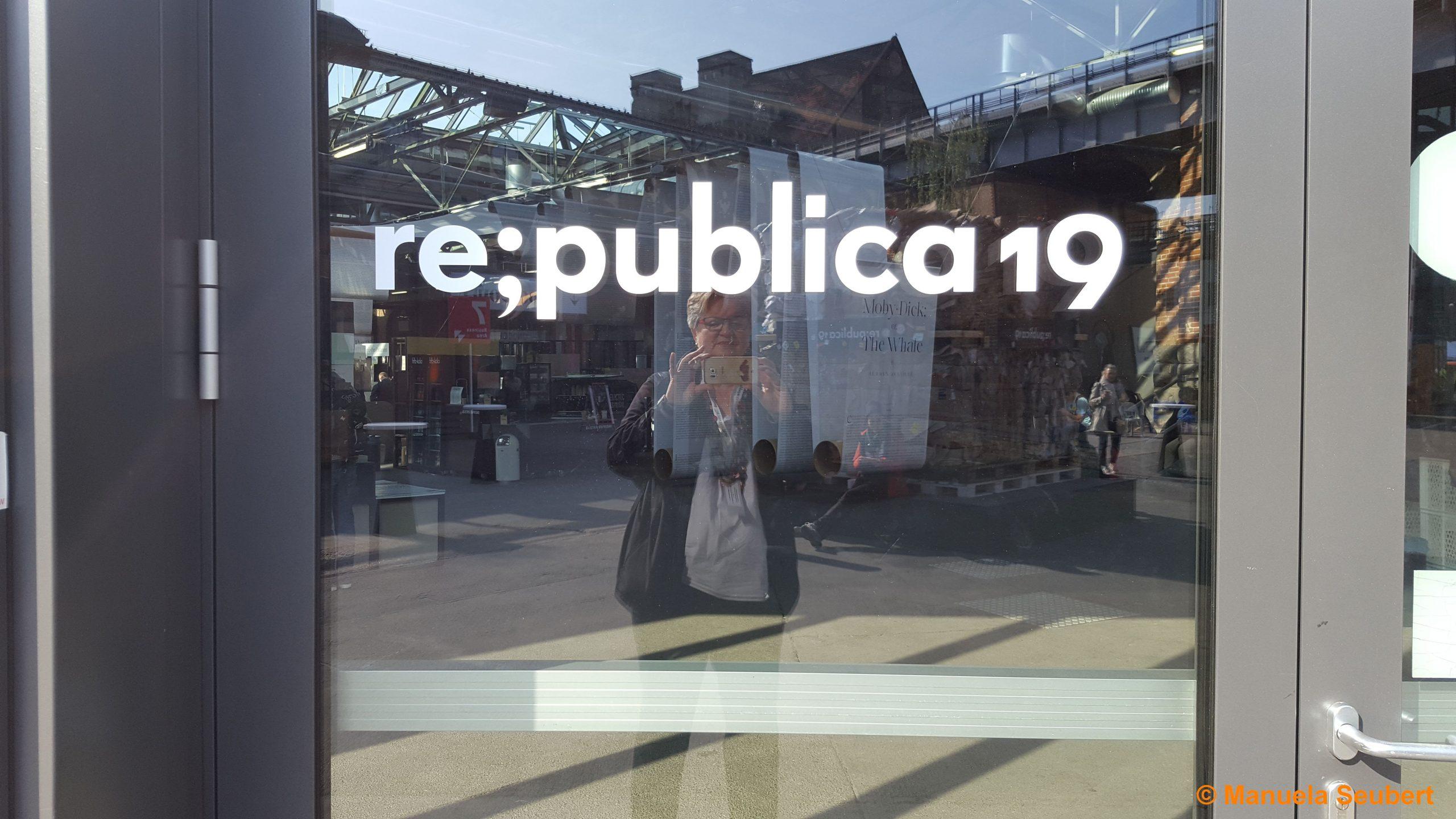 tl;dr – mein Nachbericht zur re:publica 2019
