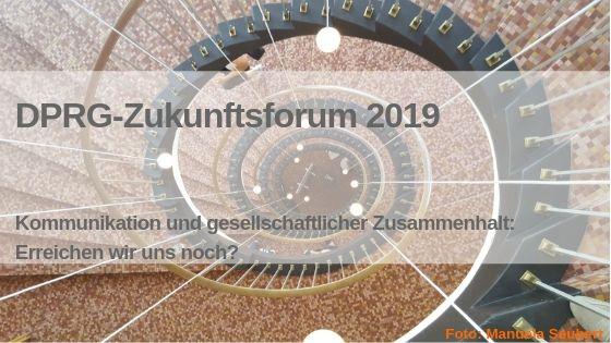 Rückblick: DPRG-Zukunftsforum 2019