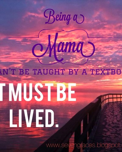 When I Became a Mama…My Messy, Beautiful {a repost}