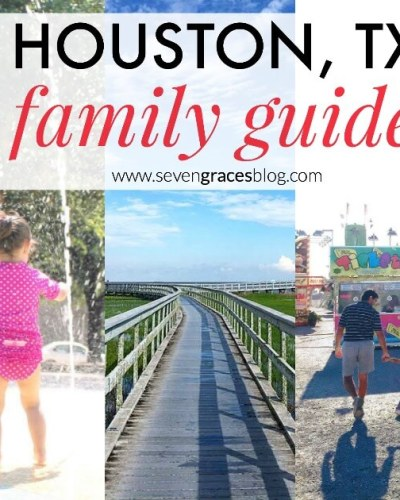 Houston Family Guide: Our Favorite Things