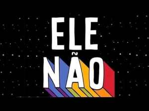 #ELENÃO!  – Manifesto oficial do MBL (Movimento Brasil Livre)