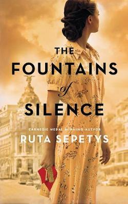 The Fountains of Silence by Ruta Sepetys 1
