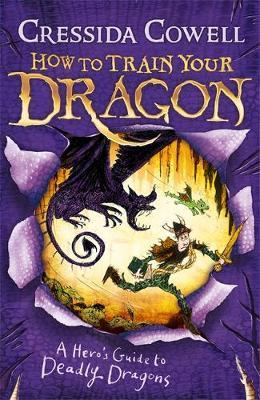 A Hero's Guide to Deadly Dragons (6) by Cressida Cowell