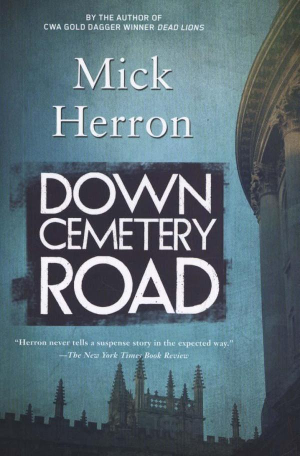 Down Cemetery Road by Mick Herron
