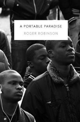 Portable Paradise by Roger Robinson