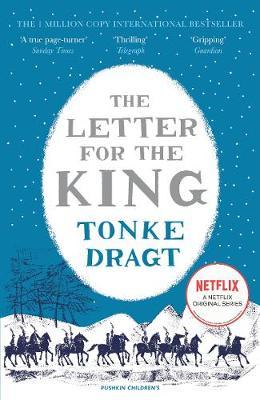 The Letter for the King (Winter Edition) by Tonke Dragt