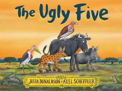 Ugly Five by Julia Donaldson