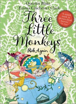 Three Little Monkeys Ride Again by Quentin Blake