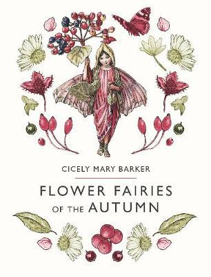 Flower Fairies of the Autumn by Cicely Mary Barker