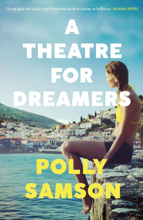 A Theatre for Dreamers by Polly Samson