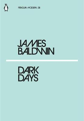 Dark Days (Penguin Modern: 38) by James Baldwin