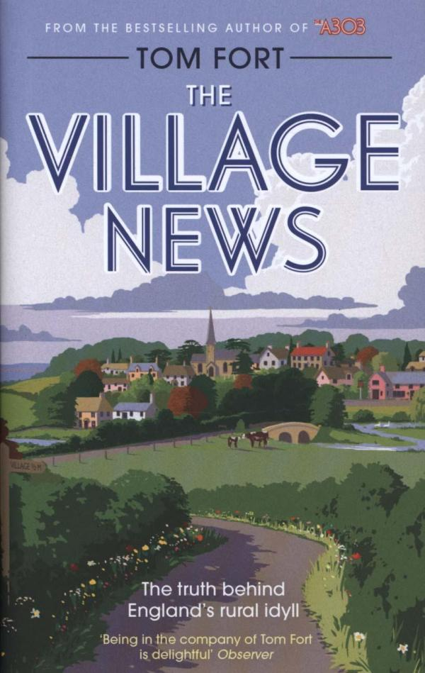 Village News by Tom Fort