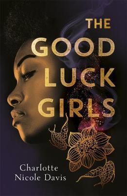 The Good Luck Girls by Charlotte Davis