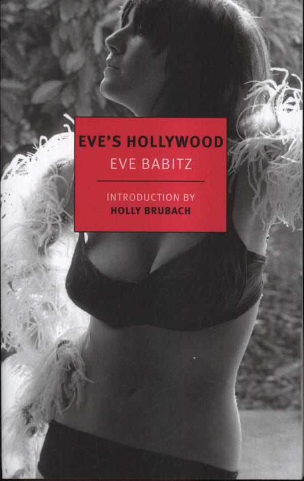 Eve's Hollywood by Eve Babitz