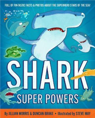 Shark Super Powers by Jillian Morris