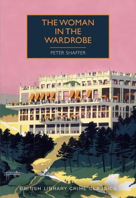 The Woman in the Wardrobe by Peter Shaffer