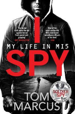 I Spy: My Life in MI5 by