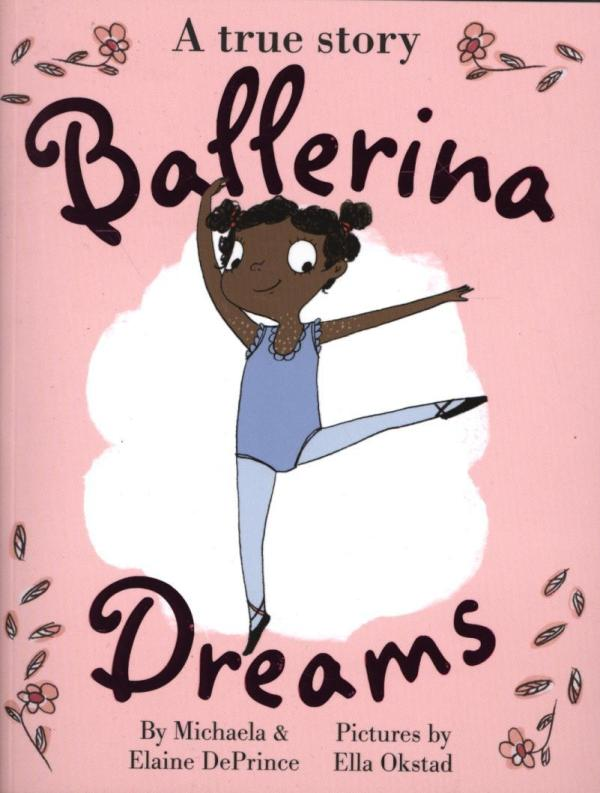 Ballerina Dreams by Michaela DePrince