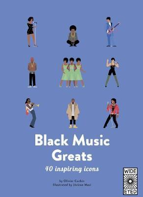 40 Inspiring Icons: Black Music Greats by Olivier Cachin