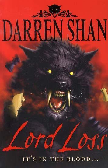 Lord Loss (Demonata 1) by Darren Shan