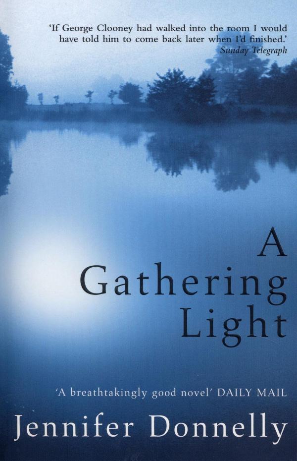 Gathering Light by Jennifer Donnelly