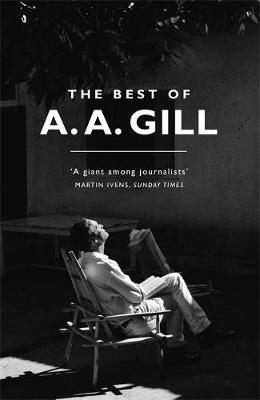 The Best of A. A. Gill by A.A. Gill