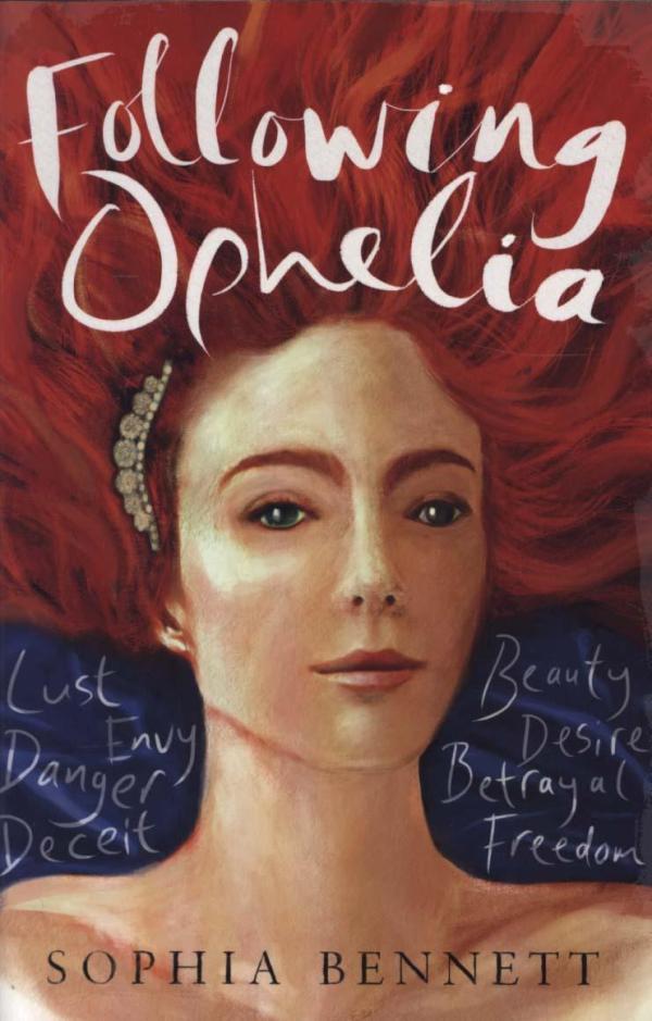 Following Ophelia by Sophia Bennett