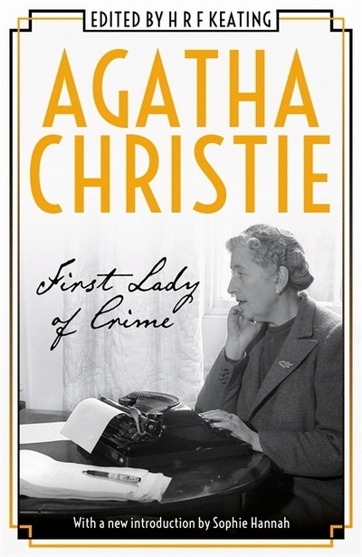Agatha Christie: First Lady of Crime by H. R. F. Keating (ed.)