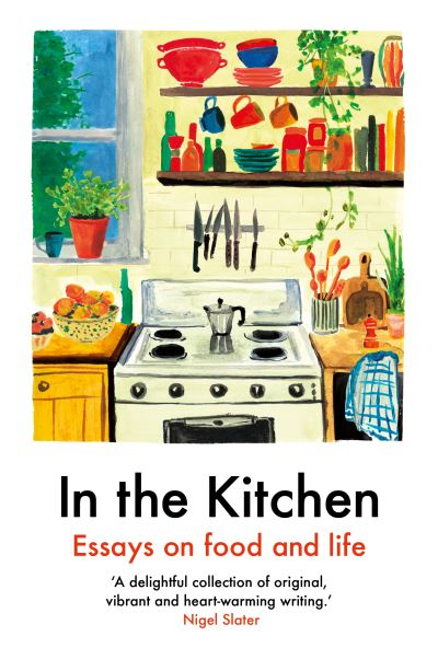 In The Kitchen: Essays on food and life by Yemisi Aribisala