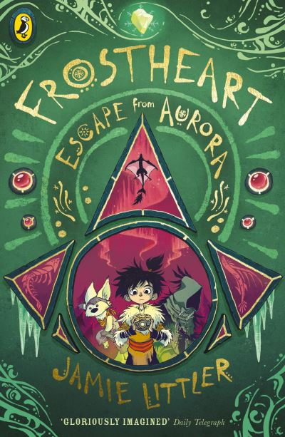 Frostheart 2: Escape from Aurora by Jamie Littler