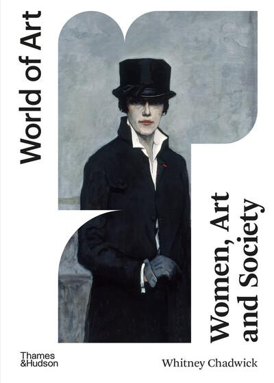 Women, Art, and Society (World of Art) by Whitney Chadwick