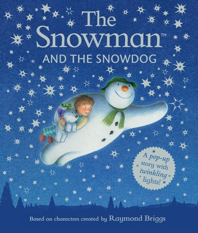 The snowman and the snowdog pop-up picture book by Raymond Briggs