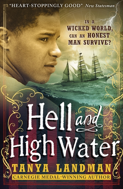 Hell & High Water by Tanya Landman