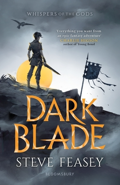 Dark Blade: Whispers of the Gods Book 1 by Steve Feasey