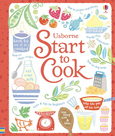 Start to Cook by Abigail Wheatley