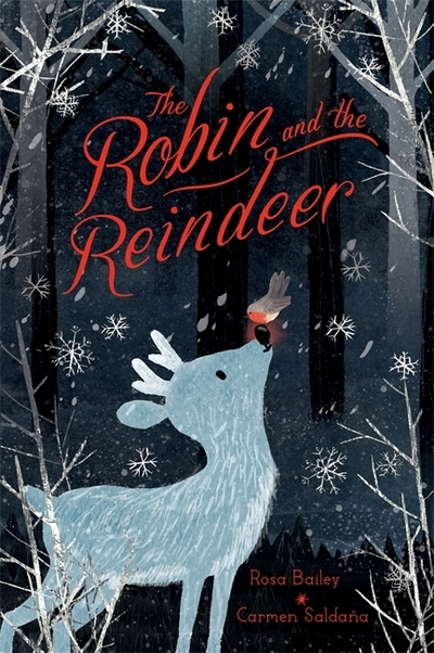 The Robin and the Reindeer by Rosa Bailey