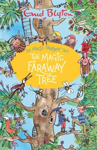 The Magic Faraway Tree (Book 2) by Enid Blyton