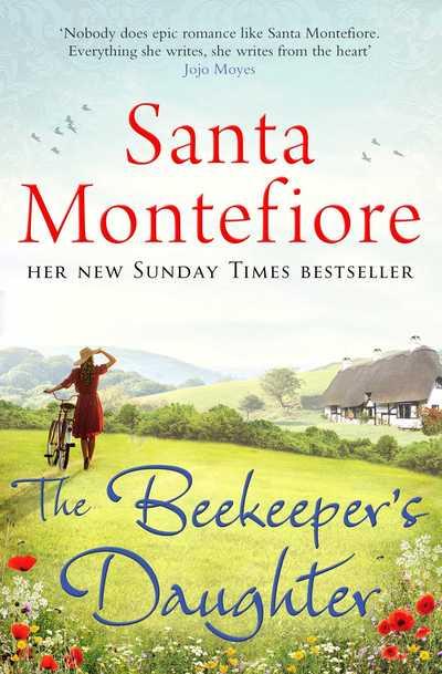 Beekeeper's Daughter by Santa Montefiore