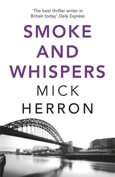 Smoke and Whispers: Zoe Boehm Thriller 4 by Mick Herron