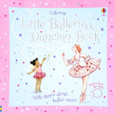 Little ballerina dancing book by Fiona Watt