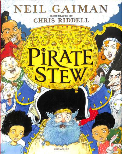 Pirate Stew: The show-stopping new picture book from Neil Gaiman and Chris Ridde by Neil Gaiman