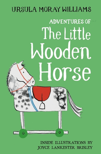 Adventures of the Little Wooden Horse by Williams, Ursul Moray