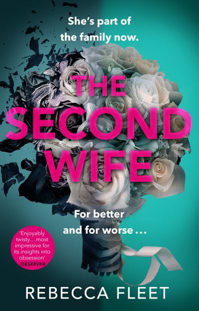 The Second Wife by Rebecca Fleet